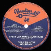 Prince Alla - Faith Can Move Mountains / Dub (Abendigo) 12""